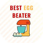 BEST EGG BEATER IN INDIA
