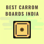 Best CARROM Boards India
