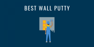 BEST WALL PUTTY