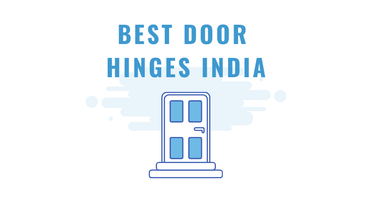 Best Door Hinges in India