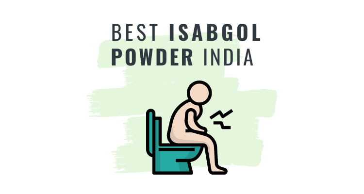 Best Esabagol Powder in India