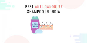 Best Anti-Dandruff shampoo in india