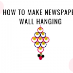 how to make newspaper wall hanging best from waste